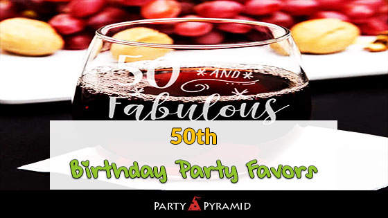 20 Elegant 50th Birthday Party Favors Giveaway Ideas Souvenirs For Your Guests 2018